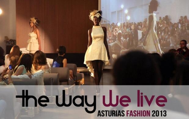 The way we live, Asturias Fashion 2013