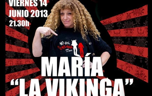 Maria La Vikinga, concierto y consumición